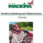 Madeira Anleitung Fahrrad