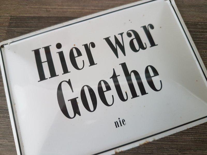 Hier war Goethe nie.