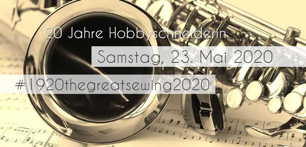 20 Jahre Hobbyschneiderin 23.05.2020