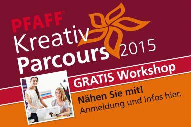 Pfaff Kreativ Parcours Workshop