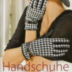 Buch Handschuhe Nähen Leder Fleece Spitze Anleitung